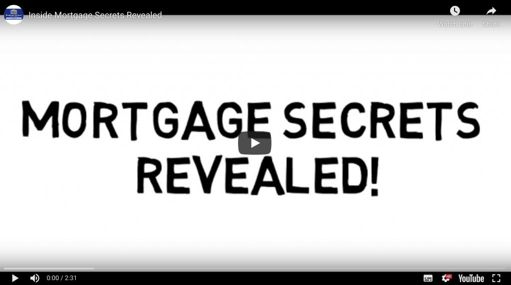 Mortgage Secrets Revealed Video